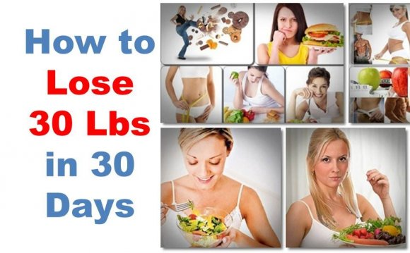 How to lose 30 pounds in 30