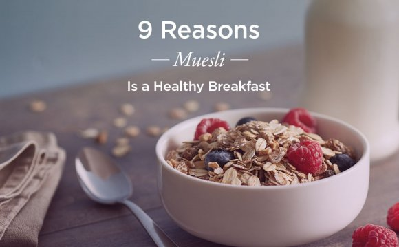 The 9 Benefits of Muesli That