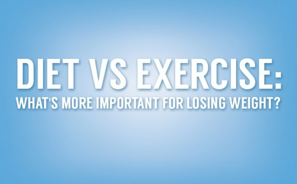 Exercise vs. diet