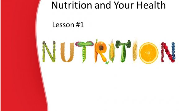 Nutrition and your Health