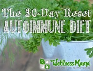 The 30 Day Reset Autoimmune Diet