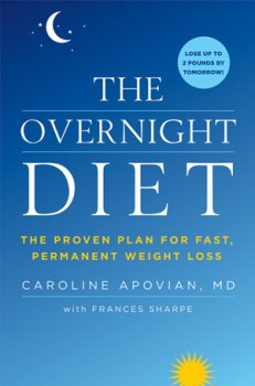 The Overnight Diet: The Proven Plan for Fast, Permanent Weight Loss book by author Caroline Apovian, Boston Medical Center Obesity Research Center