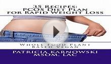 35 Recipes PCOS Diet Plan for Rapid Weight Loss Whole Food