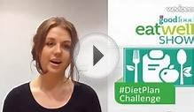 BBC Good Food Eat Well Show: Diet Plan Challenge