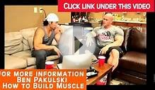 Ben Pakulski Diet Plan | Ifbb Pro Ben Pakulski - The Debut