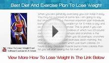 Best Diet And Exercise Plan To Lose Weight