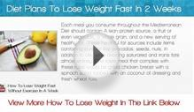 Diet Plans To Lose Weight Fast In 2 Weeks