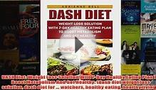 Download PDF DASH Diet Weight Loss Solution With 7Day