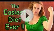 Easiest Diet & Weight Loss EVER! Lose Weight Healthy