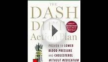 Free The DASH Diet Action Plan: Proven to Lower Blood
