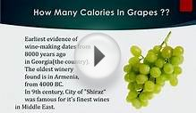 Healthwise: Diet Calories, How Many Calories in Grapes