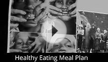 Healthy Eating Meal Plan - Exposing Government Lies About