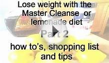 Losing Weight with Lemonade diet Master cleanse Part 2 of 2