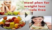 meal plan for weight loss female free | meal plan for