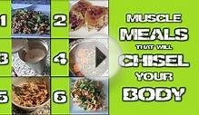 Muscle Meals That Will Chisel Your Body #LLTV - Live Lean TV