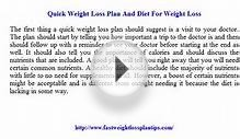 Quick Weight Loss Plan And Diet For Weight Loss