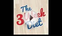 The 3 Week Diet - How To Lose Weight in a Week