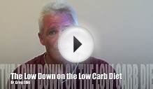 The Low Carb Diet - How and Why it works