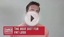 Title: The Best Diet for Fat & Weight Loss - Men & Women