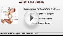 Weight Loss Surgery VS Diet and Exercise -- Which One