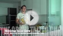 What Is The Best Nutrition Everyday for Growing Taller?